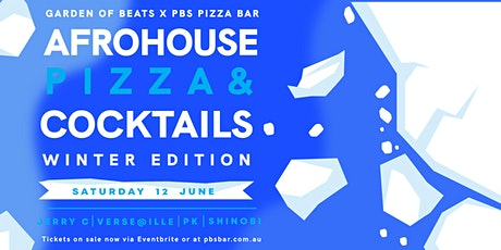 AFROHOUSE IN ST KILDA - Bottomless Pizza & Cocktail (Winter Edition) tickets