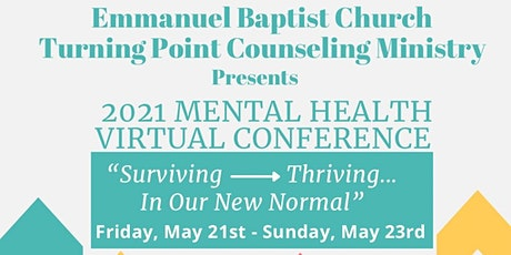 MENTAL HEALTH CONFERENCE 2021: SURVIVING TO THRIVING tickets