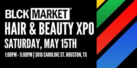 BLCK Market XPO - HAIR AND BEAUTY tickets