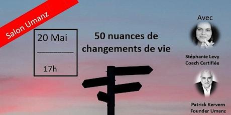 Atelier Umanz : 50 nuances de changement de vie billets