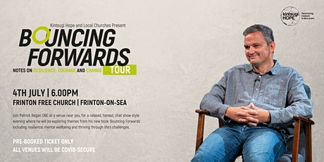 Bouncing Forwards Tour | Frinton Free tickets
