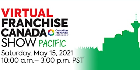 Virtual Franchise Canada Show Pacific tickets