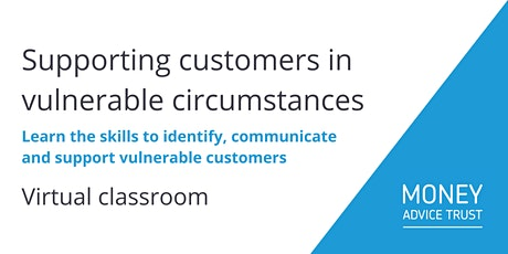 Supporting customers in vulnerable circumstances entradas