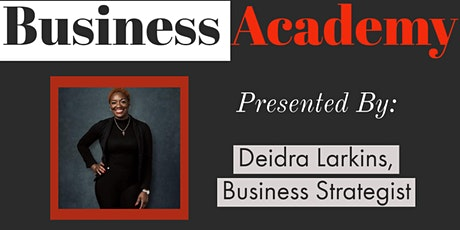 Business Academy Virtual Workshop tickets