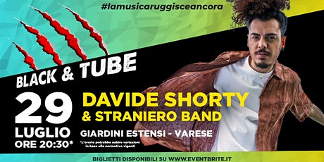 Davide Shorty & Straniero Band @ Black & Tube Festival 2021, Varese biglietti
