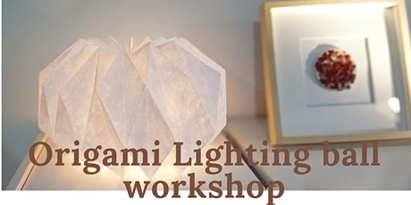 Origami Lighting ball workshop bilhetes