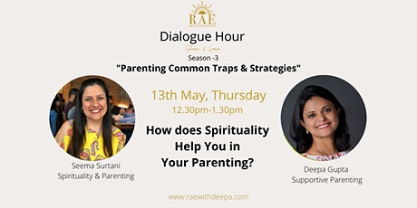 Tips And Tactics to Use Spirituality  in Your Parenting tickets