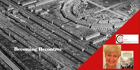 Becoming Becontree: Eastside Community Heritage with  author Sylvia Kent tickets