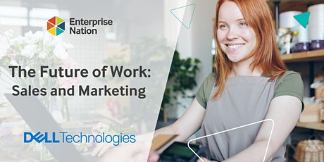 The Future of Work: Sales and Marketing tickets