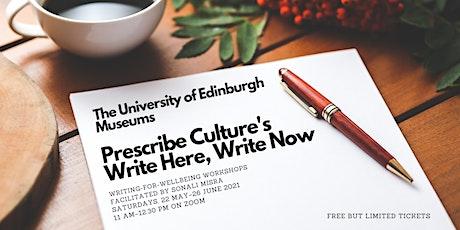 Prescribe Culture: Write Here, Write Now tickets
