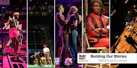 Building Our Stories: a virtual set design exhibition of LGBTQ productions tickets