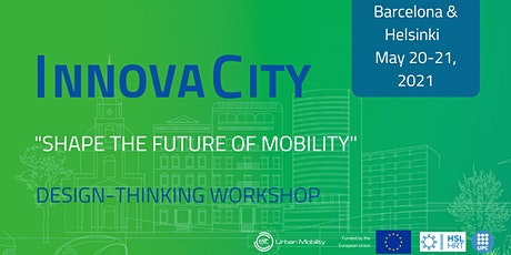 InnovaCity Barcelona & Helsinki | Mobility Workshop Online tickets