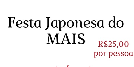 Festa Japonesa do MAIS ingressos