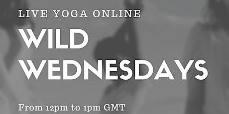 Wild Wednesdays Yoga  online tickets