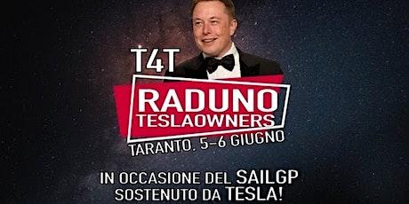 Raduno Nazionale Tesla Owners Italia. 5 e 6 Giugno Taranto. Posti Limitati biglietti