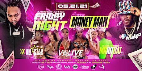 Pandemonium Friday Night Lights Edition w/ Money Man Live In Concert tickets