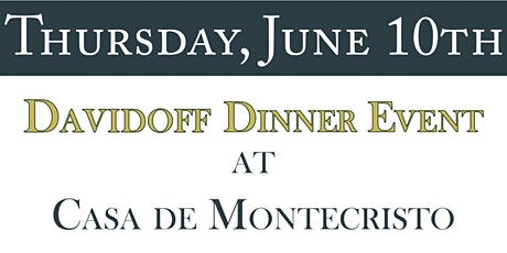 Davidoff Dinner at Casa de Montecristo tickets