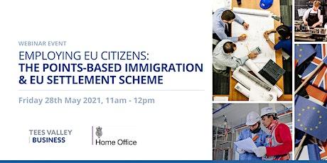 Employing EU citizens: The Points-Based Immigration & EU Settlement Scheme tickets