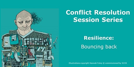 PARENT/CARER - Conflict Resolution Session -  Resilience: Bouncing Back tickets