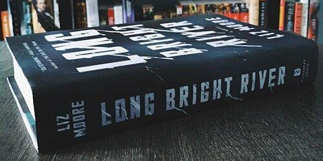 Tuesday Night Book Club: Liz Moore, Long Bright River tickets