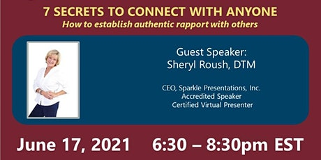 Sheryl Roush's 7 Secrets to Connect with Anyone   Jun17 2021 @6.30pm EST tickets