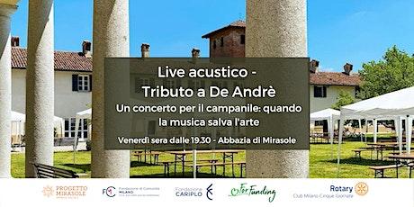 Live Acustico Tributo a De Andrè: una canzone può salvare il campanile biglietti