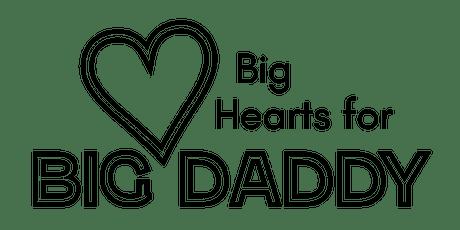 Big Hearts for Big Daddy tickets