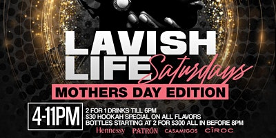 LAVISH LIFE SATURDAYS