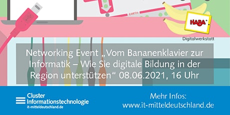 "Networking Event ""Vom Bananenklavier zur Informatik"" Tickets"