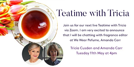 Teatime with Tricia - Amanda Carr, Fragrance Editor for We Wear Perfume tickets