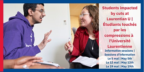 Info session for students impacted by cuts at Laurentian U | U Laurentienne tickets