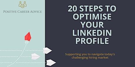 20 steps to optimise your LinkedIn Profile billets