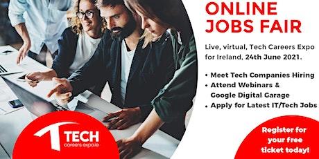 Tech Careers Expo - Online Jobs Fair (Thurs, 24th  June, 2021) tickets