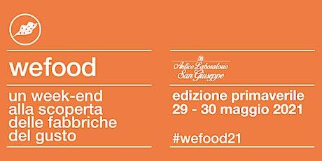WeFood 2021 @ Antico Laboratorio San Giuseppe biglietti