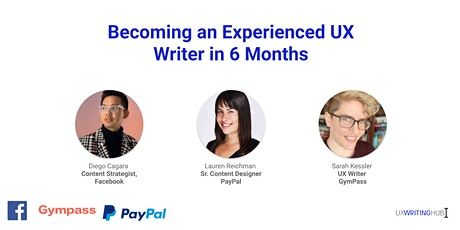 Becoming an Experienced UX Writer in 6 Months tickets