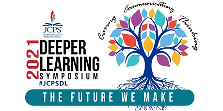 JCPS Deeper Learning Symposium 2021(non-JCPS employees) tickets