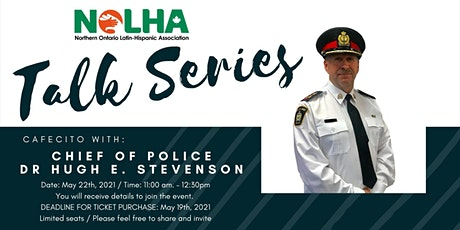 Talk Series #2 - Cafecito with the Chief of Police Dr Hugh E. Stevenson tickets