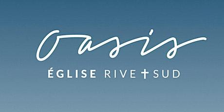 Réunion du Dimanche 30 Mai - Oasis Église Rive-Sud tickets