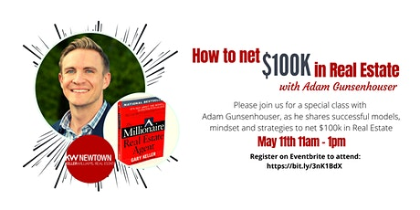 How to  Net $100,000 in Real Estate with Adam Gunsenhouser tickets