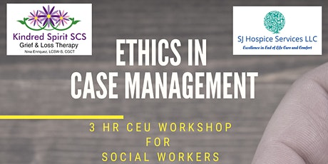 Ethics in Case Management tickets