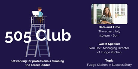 505 Club - Networking: Fudge Kitchen - A Success Story tickets