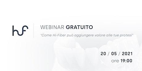 Come Hi-Fiber può aggiungere  valore alle tue protesi biglietti