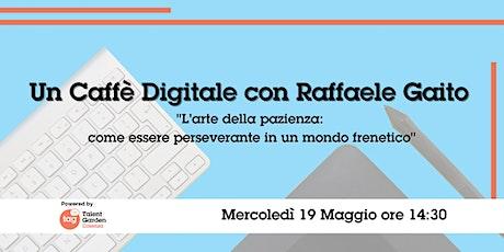 Un Caffè Digitale con Raffaele Gaito biglietti