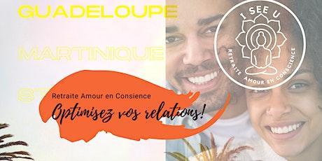 Retraite- Amour en Conscience- I SEE U Antilles billets