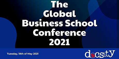 The Global Business Schools Conference 2021 tickets