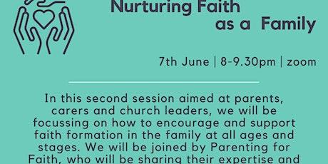 Nurturing Faith as a Family tickets