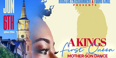 A King's First Queen Mother & Son Dance tickets
