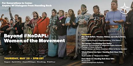 Beyond #NoDAPL: Women of the Movement tickets