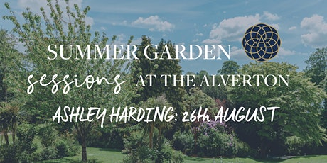The Alverton Summer Garden Sessions: Ashley Harding tickets