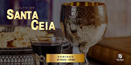 Culto Santa Ceia - Domingo 09/05 - 18H00 ingressos